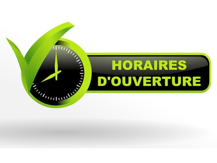 HORAIRES D'OVERTURE